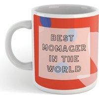 BEST MOMAGER IN THE WORLD Mug - Mug Gifts