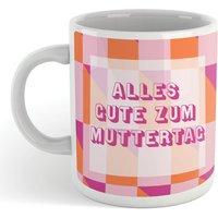 Alles Gut Zum Muttertag Mug - Mug Gifts