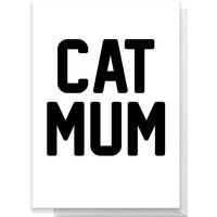 Cat Mum Greetings Card - Large Card