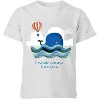 I Whale Always Love You Kids' T-Shirt - Grey - 5-6 Years - Grey