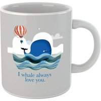 I Whale Always Love You Mug - Mug Gifts