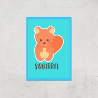 This Is A Squirrel Giclee Art Print - A3 - Print Only