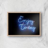 Neon Enjoy Today Giclee Art Print - A2 - Wooden Frame