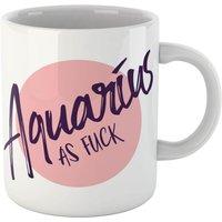 Aquarius As Fuck Mug - Mug Gifts
