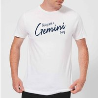 Being Such A Gemini Today Men's T-Shirt - White - XL - White