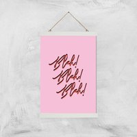 Blah Blah Blah! Giclee Art Print - A3 - White Hanger