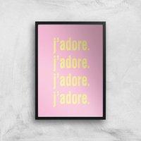 J'adore J'adore J'adore J'adore Giclee Art Print - A4 - Black Frame