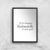 Try The Champagne, Mademoiselle Giclee Art Print - A4 - Black Frame - Alcohol Gifts