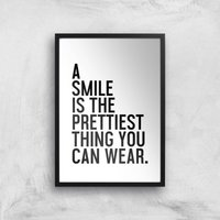 A Smile Is The Prettiest Thing You Can Wear Giclee Art Print - A2 - White Frame