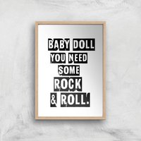 Baby Doll You Need Some Rock & Roll Giclee Art Print - A4 - Wooden Frame - Baby Gifts
