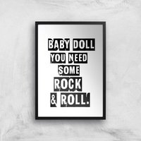 Baby Doll You Need Some Rock & Roll Giclee Art Print - A4 - Black Frame - Baby Gifts
