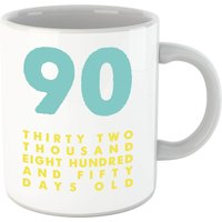 90 Thirty Two Thousand Eight Hundred And Fifty Days Old Mug