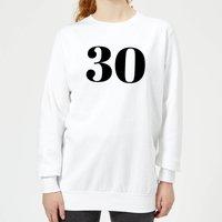 30 Women's Sweatshirt - White - L - White