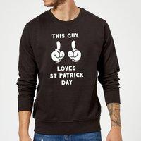 This Guy Loves St Patrick Day Sweatshirt - Black - XXL - Black