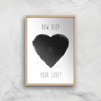 How Deep Is Your Love Print Giclee Art Print - A4 - Wooden Frame