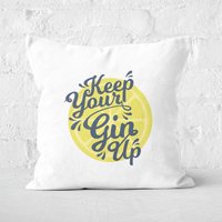 Keep Your Gin Up Square Cushion - 60x60cm - Soft Touch