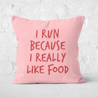 Image of I Run Because I Really Like Food Square Cushion - 60x60cm - Soft Touch