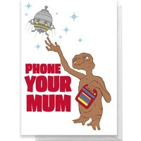E.T. Phone Your Mum Greetings Card - Standard Card
