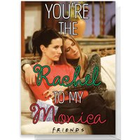 Friends Rachel To My Monica Greetings Card - Standard Card