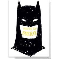 Batman You're My Hero Greetings Card - Standard Card