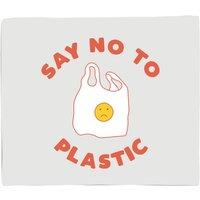 Say No To Plastic Fleece Blanket