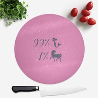 99% Mermaid 1 % Unicorn Round Chopping Board