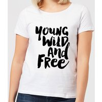 The Motivated Type Young, Wild And Free. Women's T-Shirt - White - 4XL - White