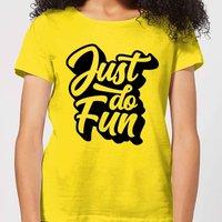 The Motivated Type Just Do Fun Women's T-Shirt - Yellow - XXL - Yellow