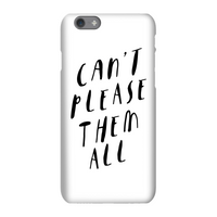 The Motivated Type Can't Please Them All Phone Case for iPhone and Android - iPhone 8 Plus - Snap Ca