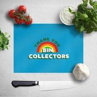 Thank You Bin Collectors Chopping Board