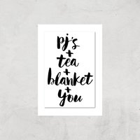 The Motivated Type PJs Tea Blanket You Giclee Art Print - A4 - Print Only