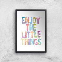 The Motivated Type Enjoy The Little Things Giclee Art Print - A4 - Black Frame