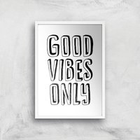 The Motivated Type Good Vibes Only 3D Giclee Art Print - A2 - White Frame