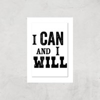The Motivated Type I Can And I Will Letterpress Giclee Art Print - A2 - Print Only
