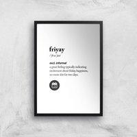 The Motivated Type Friyay Giclee Art Print - A3 - Black Frame