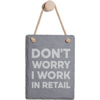 Don't Worry I Work In Retail Engraved Slate Memo Board - Portrait