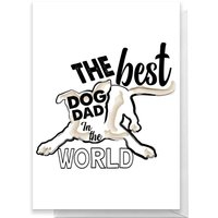 The Best Dog Dad Greetings Card - Standard Card