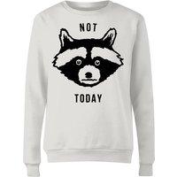 Not Today Women's Sweatshirt - White - S - White