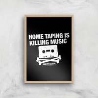 Home Taping Is Killing Music Giclee Art Print - A4 - Wooden Frame