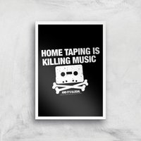 Home Taping Is Killing Music Giclee Art Print - A4 - White Frame