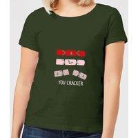 You Cracker Women's T-Shirt - Forest Green - XS - Forest Green