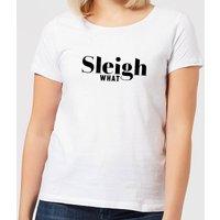 Sleigh What Women's T-Shirt - White - XS - White