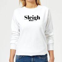 Sleigh What Women's Sweatshirt - White - S - White