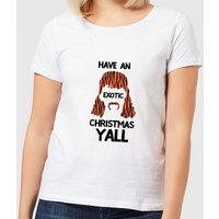 Have An Exotic Christmas Y'all Women's T-Shirt - White - 5XL - White