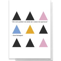 Life Is Not A Problem To Be Solved, But A Reality To Be Experienced Greetings Card - Giant Card