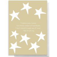 I Believe Every Human Has Infinite Number Of Heartbeats Greetings Card - Giant Card