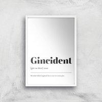 Gincident Definiton Giclee Art Print - A4 - White Frame
