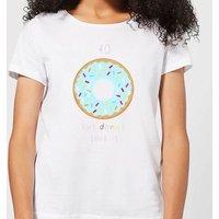40 But Donut Look It Women's T-Shirt - White - 4XL - White