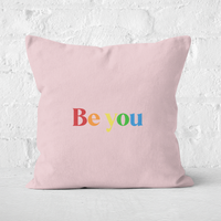 Be You Square Cushion - 50x50cm - Soft Touch