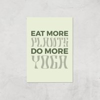 Eat More Plants Do More Yoga Giclee Art Print - A2 - Print Only